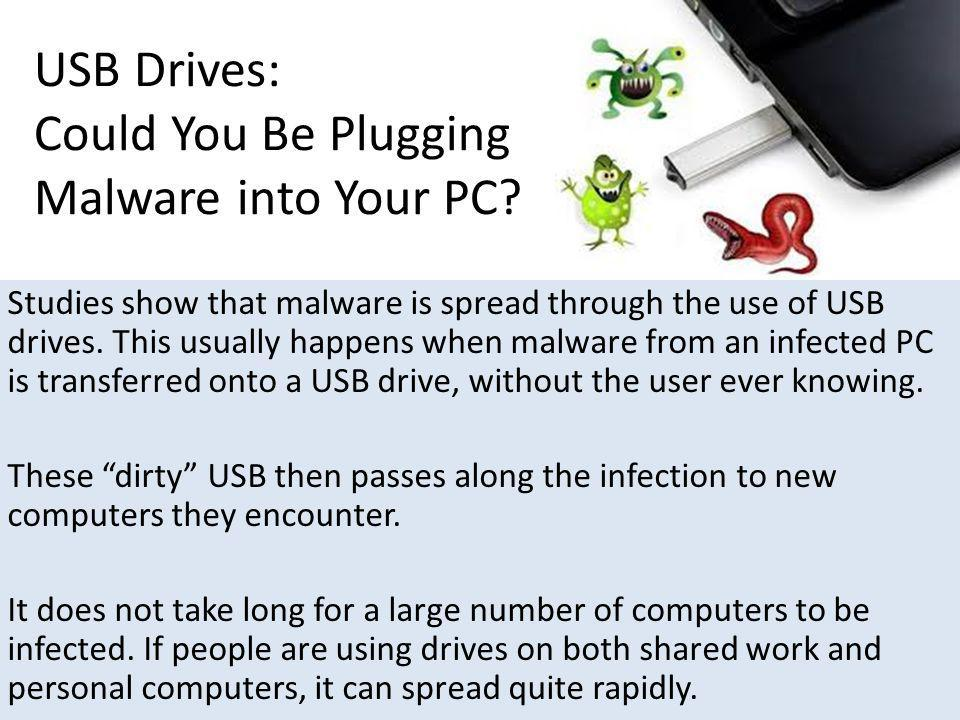 USB Drives: Could You Be Plugging Malware into Your PC