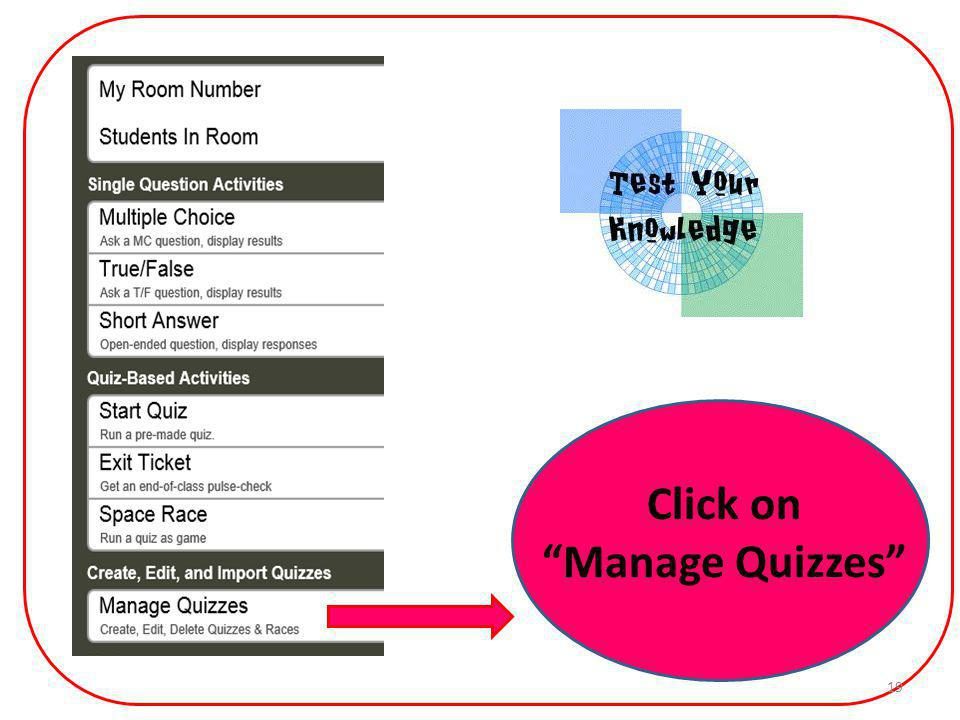 Click on Manage Quizzes