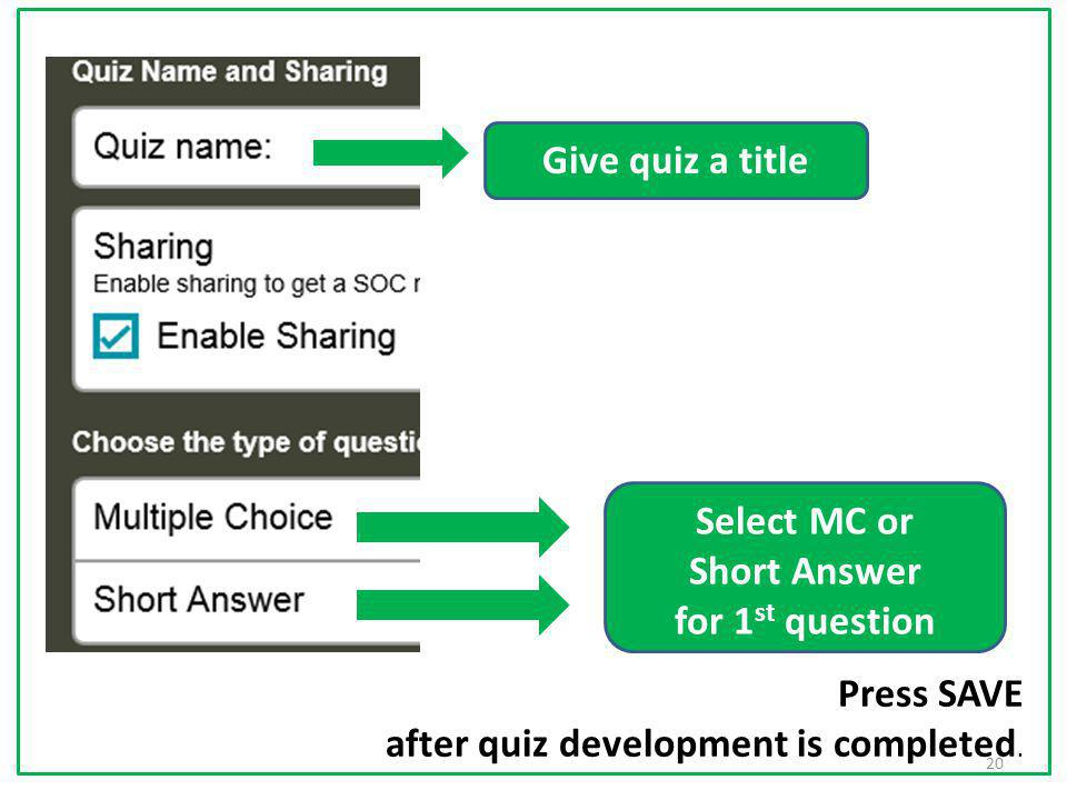 Select MC or Short Answer for 1st question