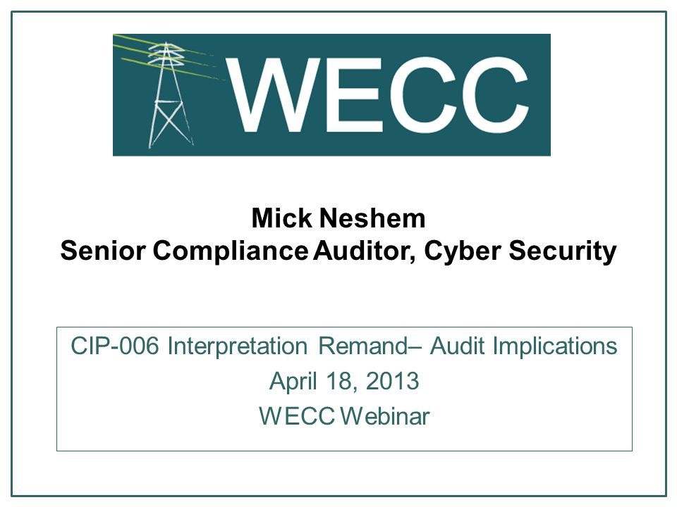 Mick Neshem Senior Compliance Auditor, Cyber Security