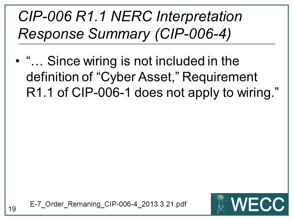 CIP-006 R1.1 NERC Interpretation Response Summary (CIP-006-4)