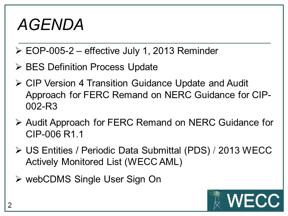 AGENDA EOP-005-2 – effective July 1, 2013 Reminder