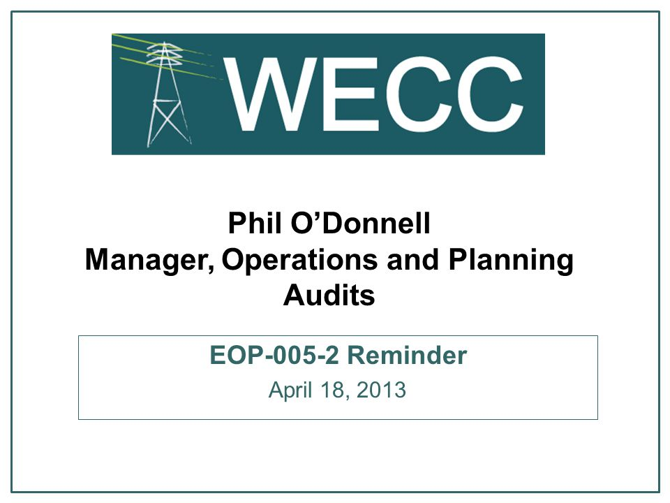 Phil O'Donnell Manager, Operations and Planning Audits