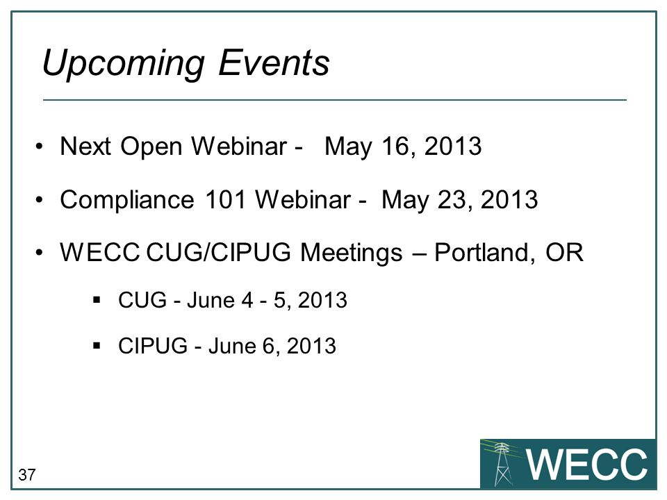 Upcoming Events Next Open Webinar - May 16, 2013