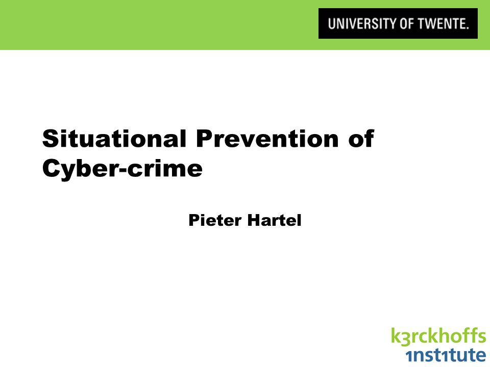 Situational Prevention of Cyber-crime