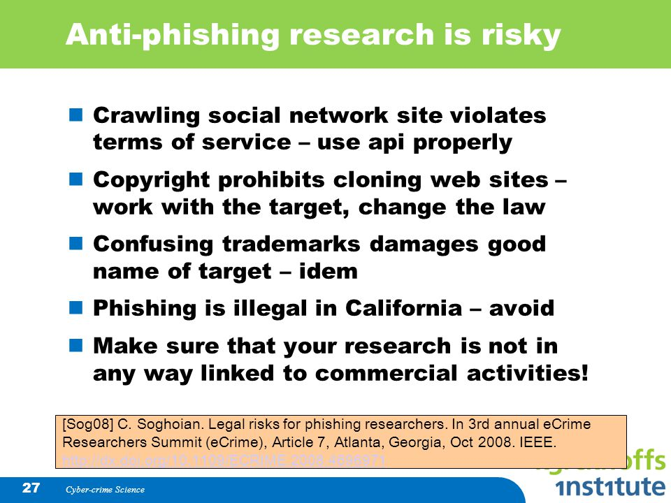 Anti-phishing research is risky