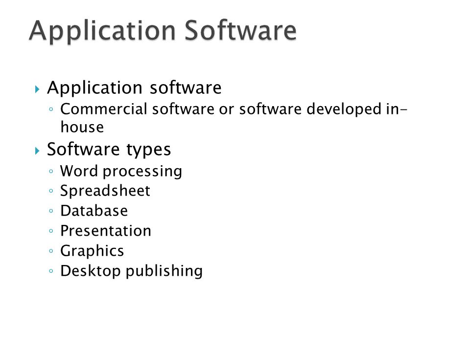 Application Software Application software Software types