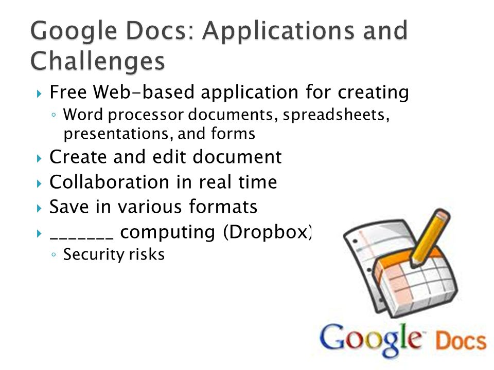 Google Docs: Applications and Challenges