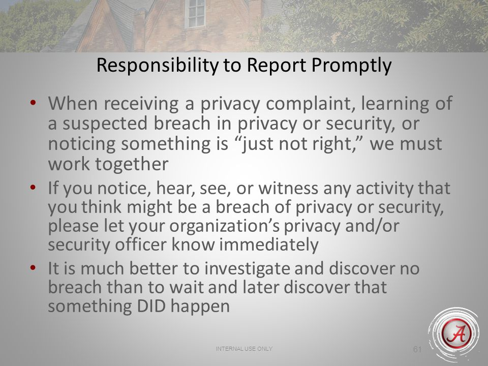 Responsibility to Report Promptly