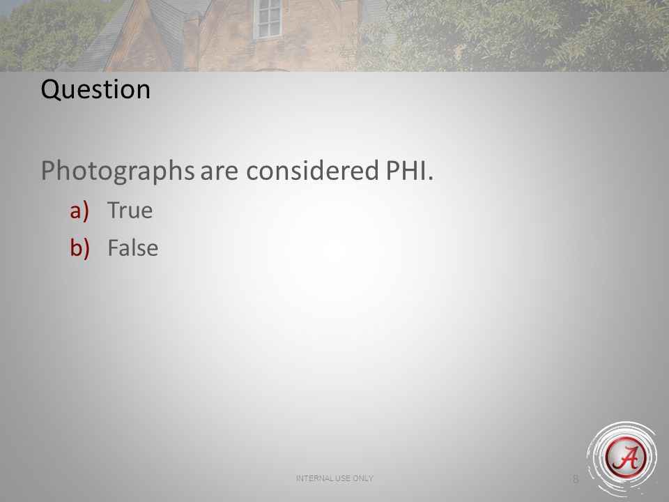 Photographs are considered PHI.