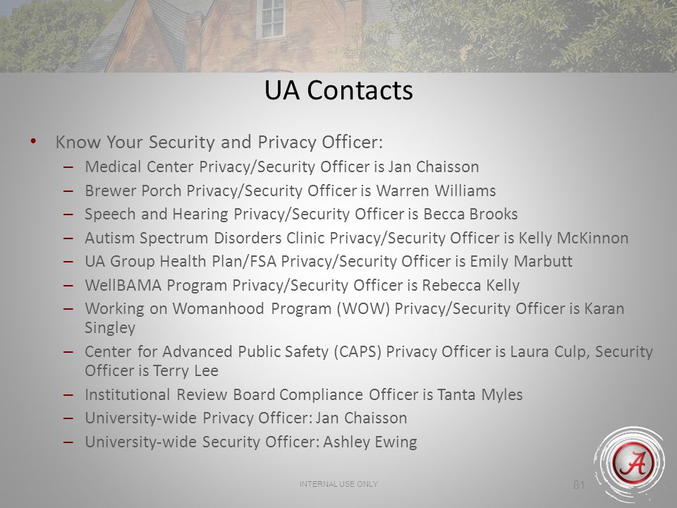UA Contacts Know Your Security and Privacy Officer: