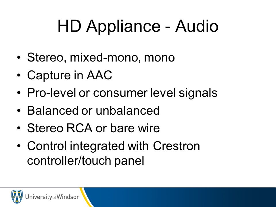HD Appliance - Audio Stereo, mixed-mono, mono Capture in AAC