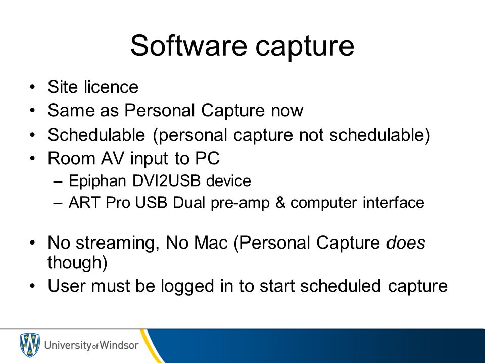 Software capture Site licence Same as Personal Capture now