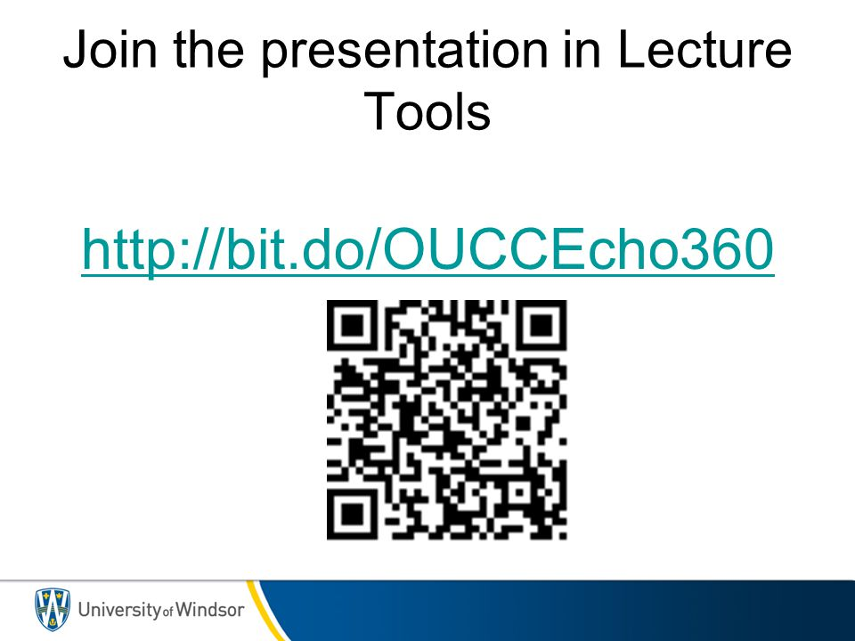 Join the presentation in Lecture Tools