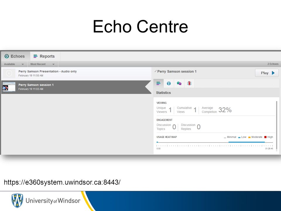 Echo Centre https://e360system.uwindsor.ca:8443/