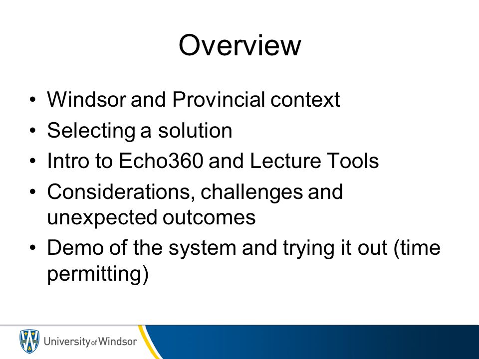 Overview Windsor and Provincial context Selecting a solution