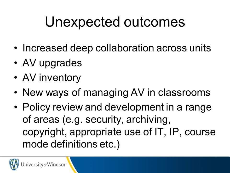 Unexpected outcomes Increased deep collaboration across units