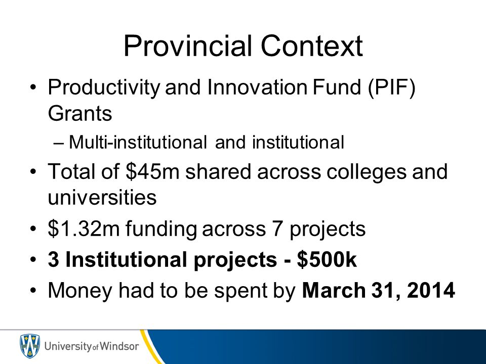 Provincial Context Productivity and Innovation Fund (PIF) Grants