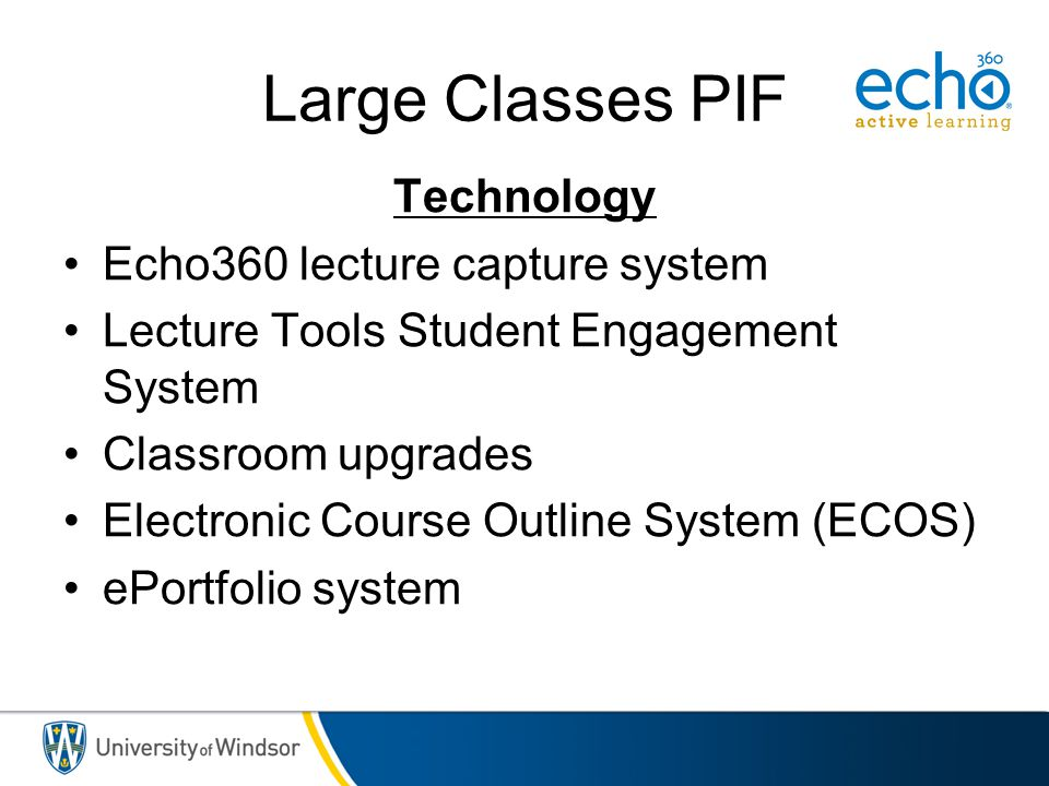 Large Classes PIF Technology Echo360 lecture capture system