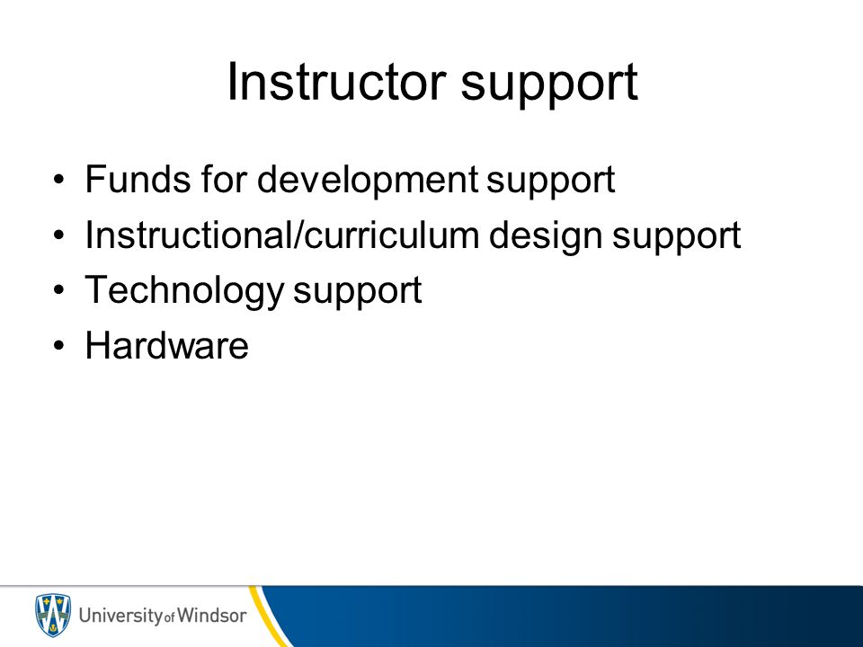 Instructor support Funds for development support
