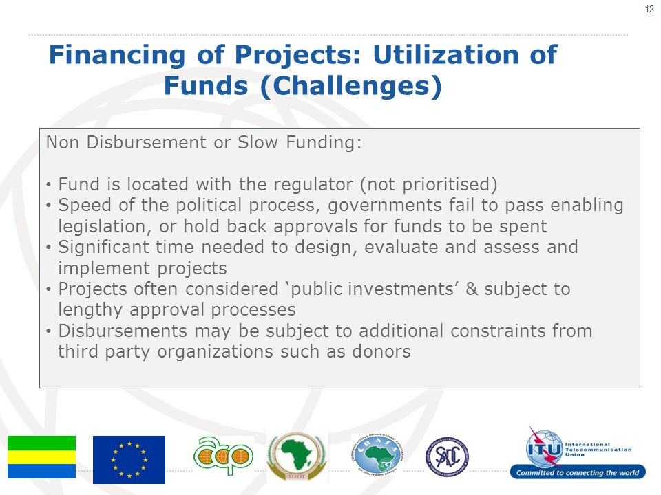 Financing of Projects: Utilization of Funds (Challenges)