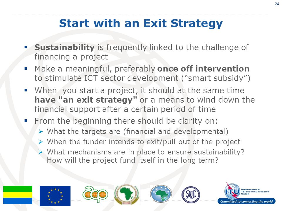 Start with an Exit Strategy
