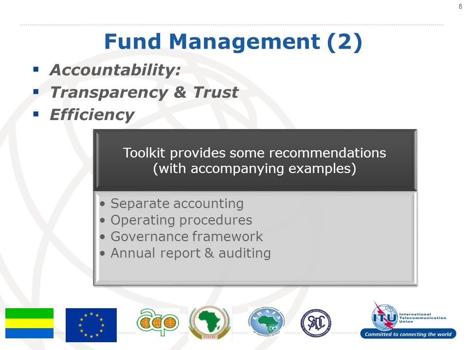 Fund Management (2) Accountability: Transparency & Trust Efficiency