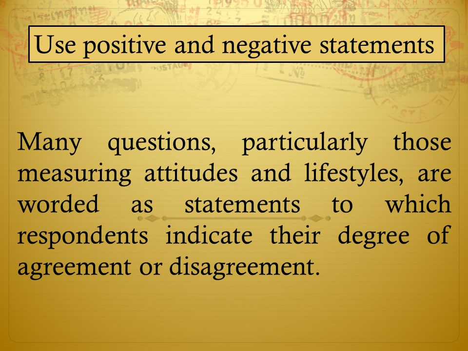Use positive and negative statements