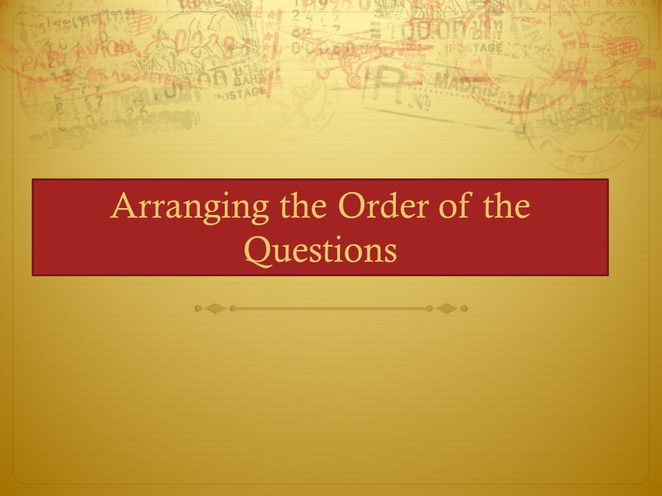 Arranging the Order of the Questions