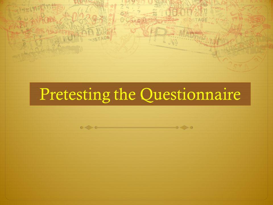 Pretesting the Questionnaire