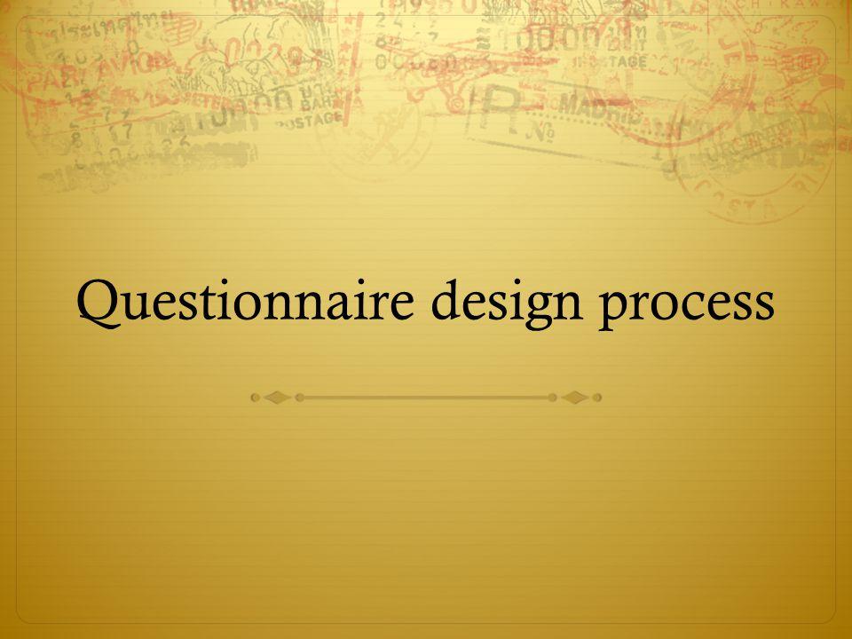 Questionnaire design process