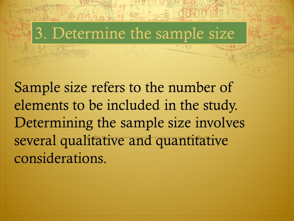 3. Determine the sample size
