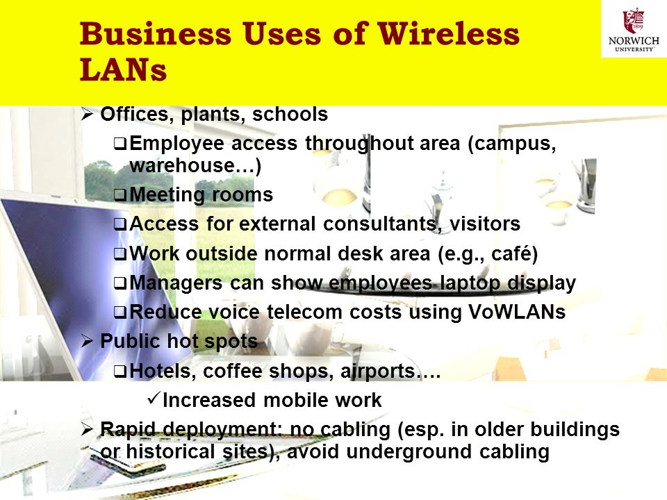 Business Uses of Wireless LANs