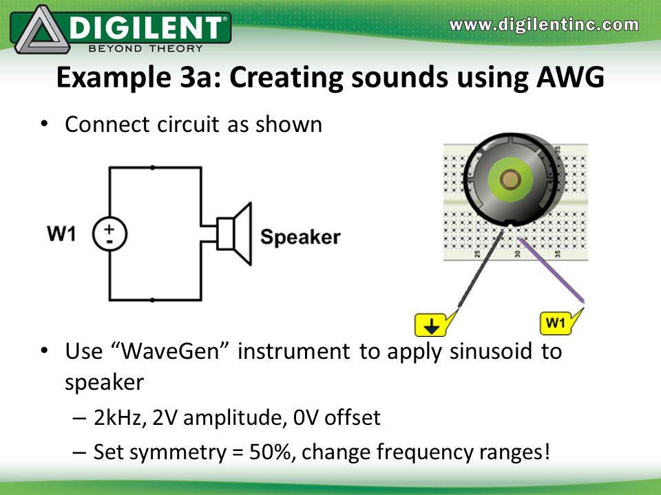 Example 3a: Creating sounds using AWG