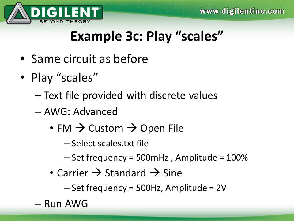 Example 3c: Play scales