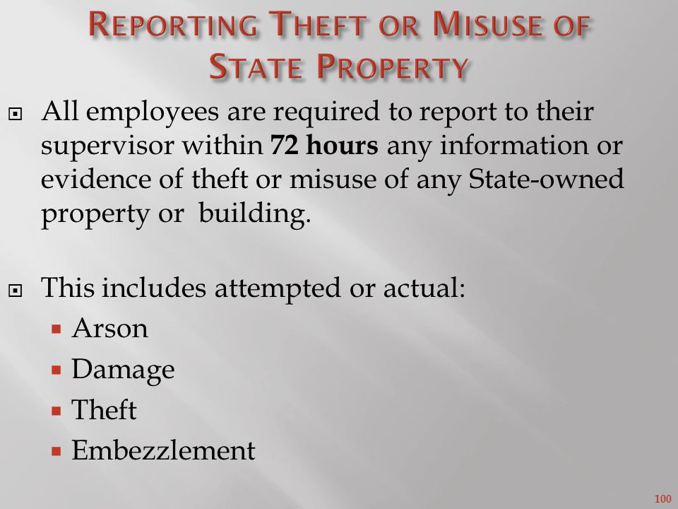 Reporting Theft or Misuse of State Property