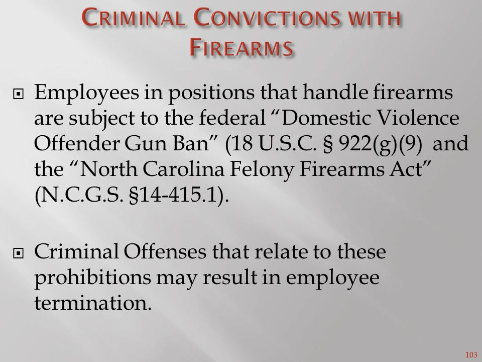 Criminal Convictions with Firearms