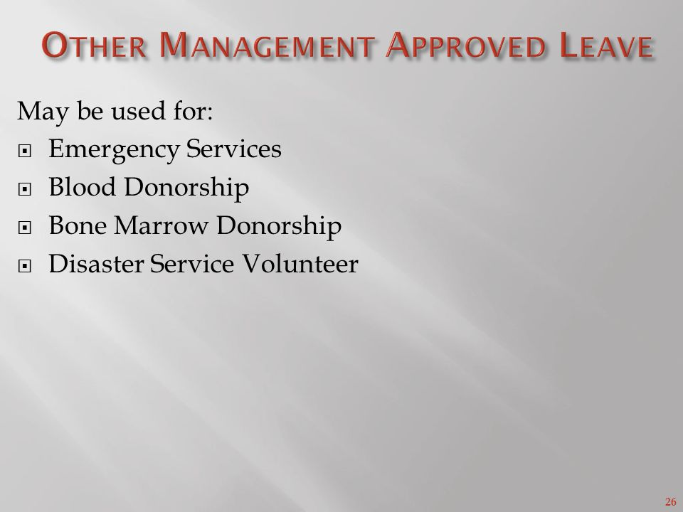 Other Management Approved Leave