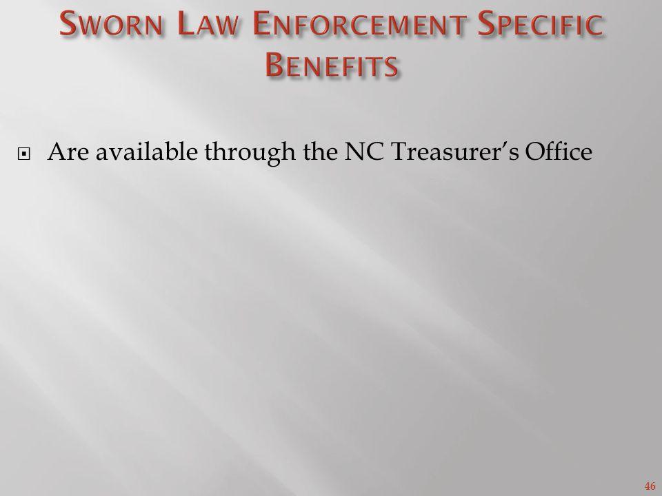 Sworn Law Enforcement Specific Benefits