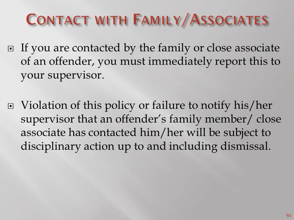 Contact with Family/Associates
