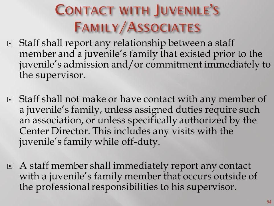 Contact with Juvenile's Family/Associates