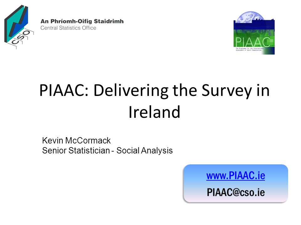 PIAAC: Delivering the Survey in Ireland