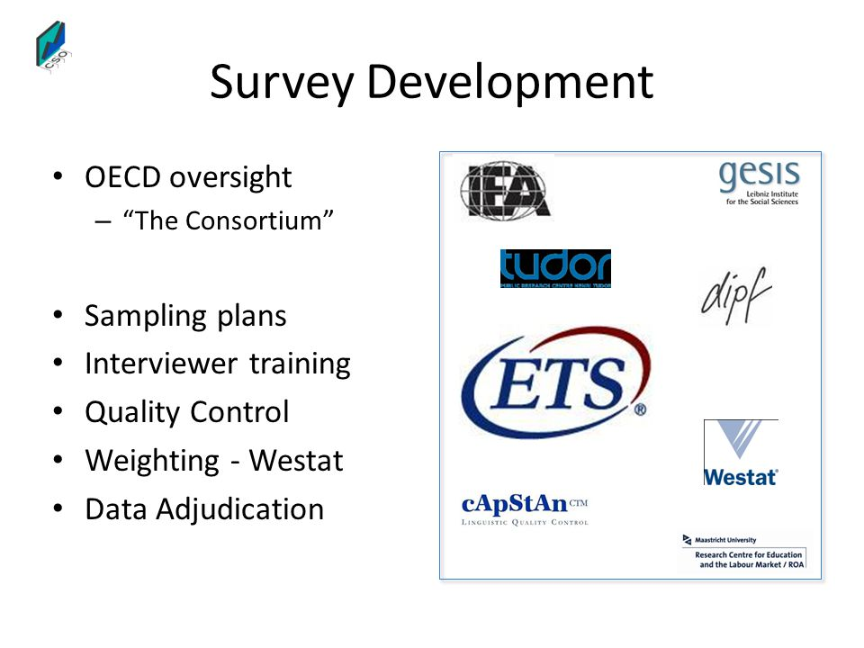Survey Development OECD oversight Sampling plans Interviewer training