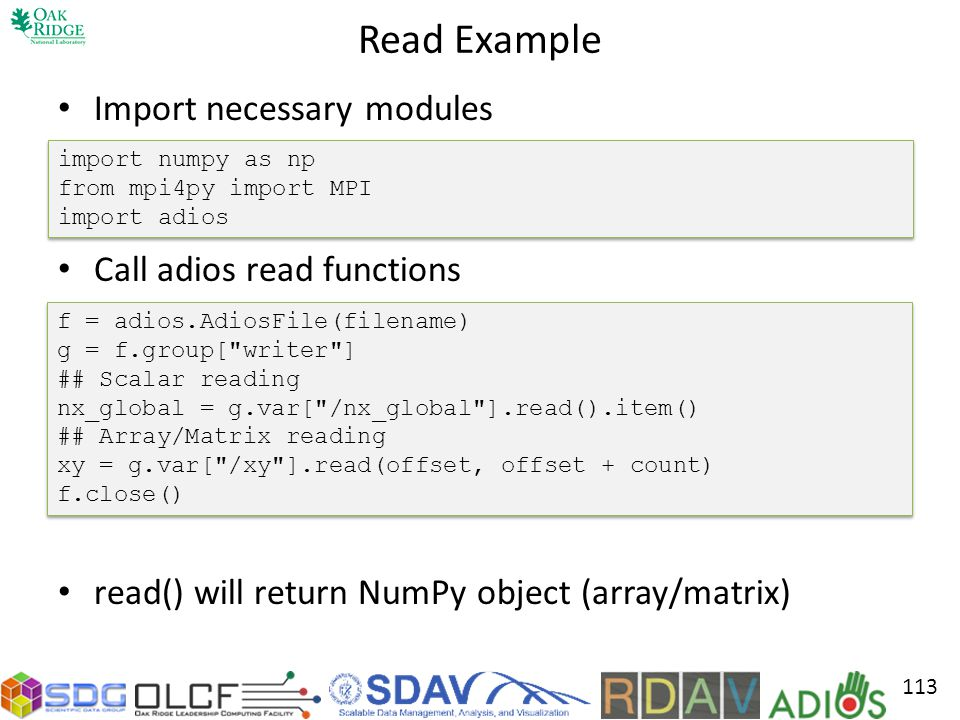Read Example Import necessary modules Call adios read functions