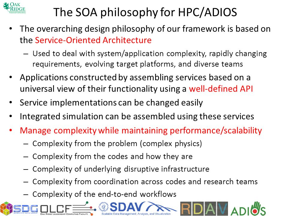 The SOA philosophy for HPC/ADIOS