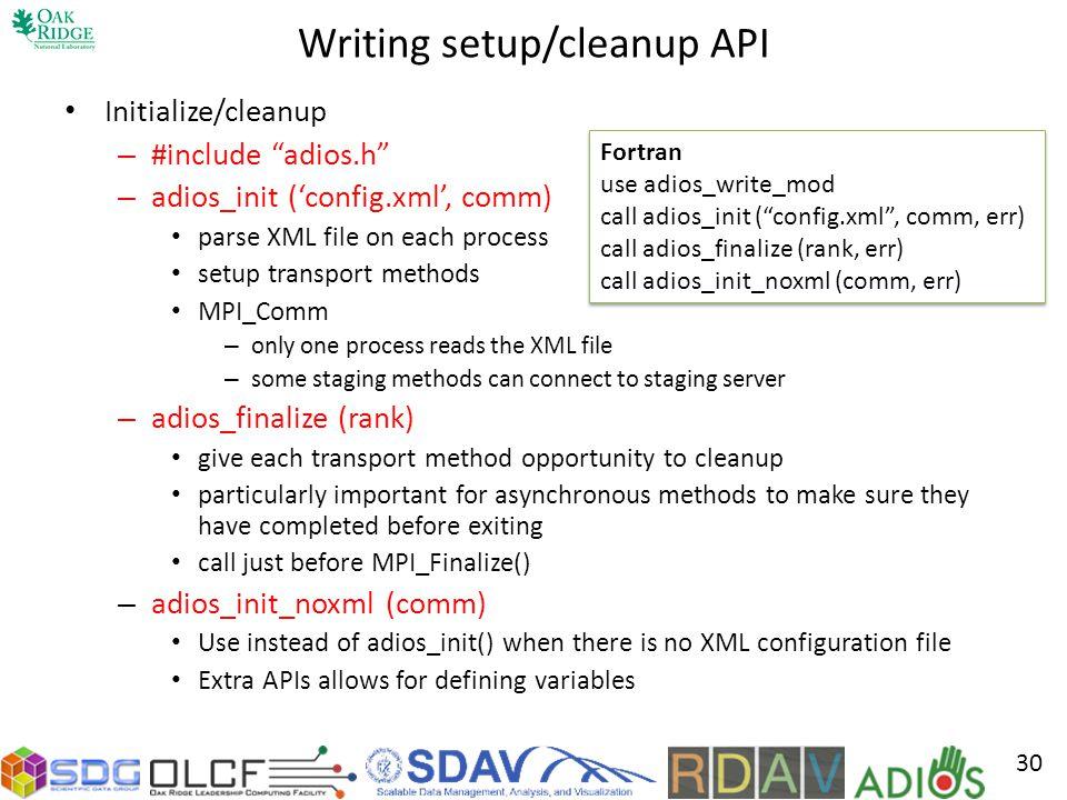 Writing setup/cleanup API