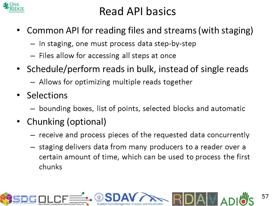Read API basics Common API for reading files and streams (with staging) In staging, one must process data step-by-step.
