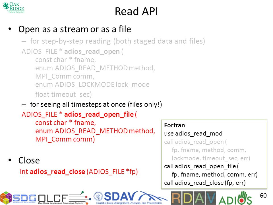 Read API Open as a stream or as a file Close