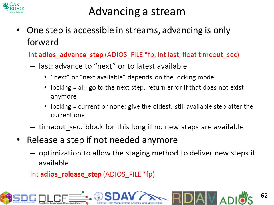 Advancing a stream One step is accessible in streams, advancing is only forward.