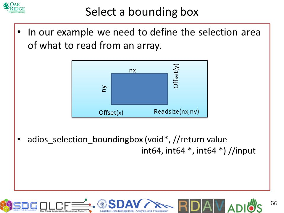 Select a bounding box In our example we need to define the selection area of what to read from an array.